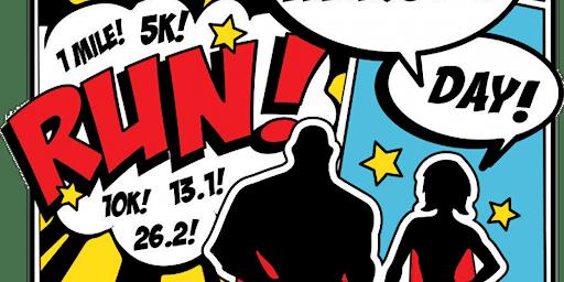 2020 Super Heroes Day 1M 5K 10K 13.1 26.2 –Nashville