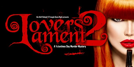 Lover's Lament 2: A Valentines Day Murder Mystery tickets