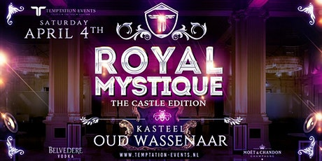 ROYAL MYSTIQUE - THE CASTLE EDITION 4 APRIL 2020 tickets