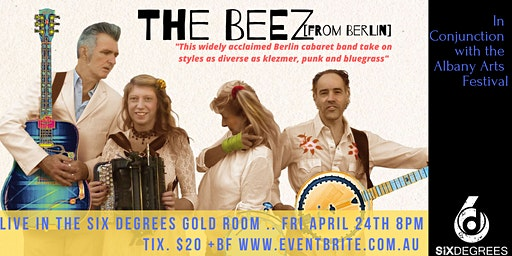 Six Degrees Albany presents The Beez [from Berlin!]