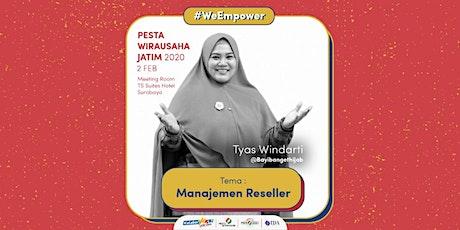 Workshop Manajemen Reseller oleh Tyas Windarti - CEO Bayi Banget Hijab tickets