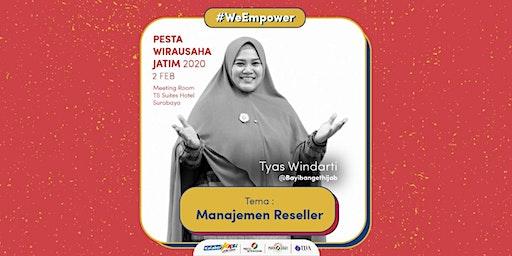 Workshop Manajemen Reseller oleh Tyas Windarti - CEO Bayi Banget Hijab
