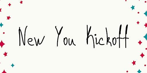 New You Kickoff