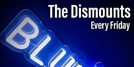 The Dismounts Live tickets