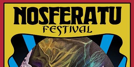 NOSFERATU FESTIVAL: Weekend of Vampires tickets