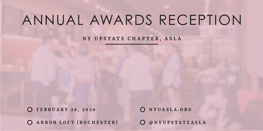 2020 Annual Reception and Awards Celebration | NY Upstate Chapter ASLA