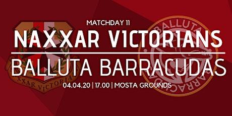 Matchday 11: Naxxar Victorians vs Balluta Barracudas tickets