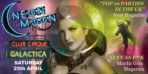 Neon Moon Club Cirque GALACTICA