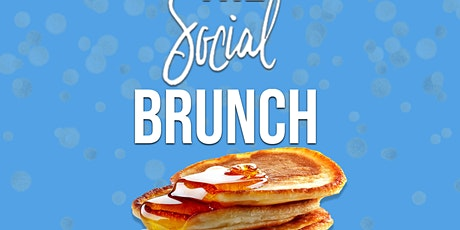 The Social Brunch : Vibe & Brunch *PLEASE READ DETAILS* tickets