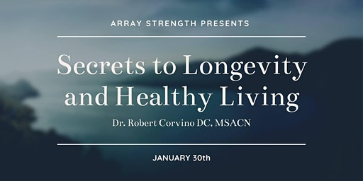 Secrets to Longevity and Healthy Living