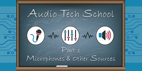 Audio Tech School - Part 1 tickets