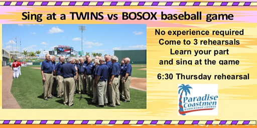 Sing the national anthem at a TWINS vs BOSOX exhibition game