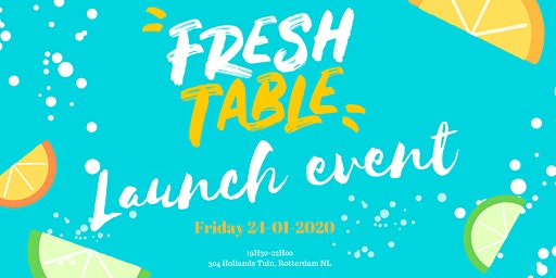 FRESHTABLE LAUNCH EVENT