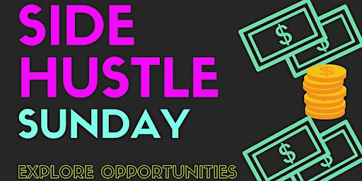 Side Hustle Sunday Business Expo