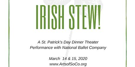 Irish Stew tickets