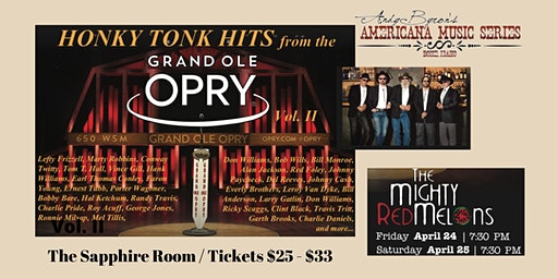 HONKY TONK HITS from the GRAND OLE OPRY Vol. II with The Mighty Red Melons