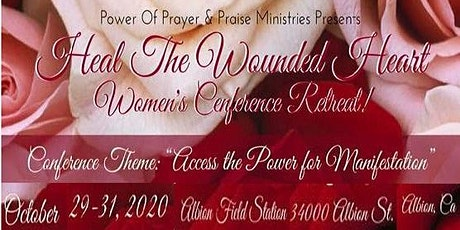Heal The Wounded Heart Three Day Women's Conference Retreat  2020 tickets