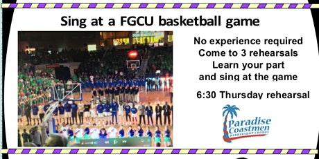Sing the national anthem at a FGCU Men's basketball game tickets