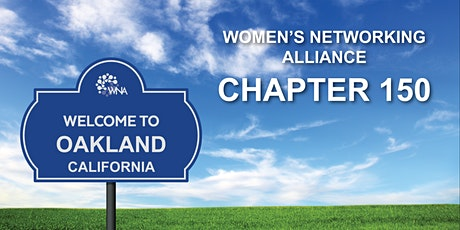 Women's Networking Alliance Ch. 150 Meeting (Oakland, CA) tickets