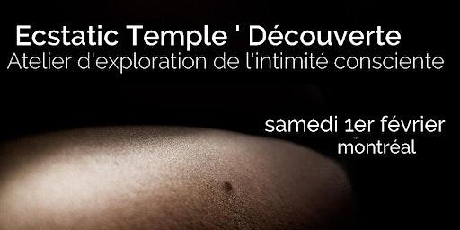 Ecstatic Temple ' Découverte V