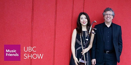UBC House Concert: Lunar New Year with PEP (Piano and Erhu Project) tickets