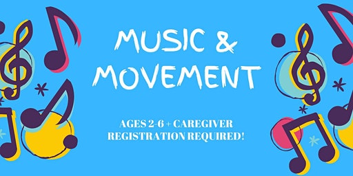 Music & Movement [ages 2-6]