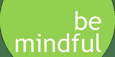 MINDFULNESS. Come può aiutare a stare meglio? biglietti