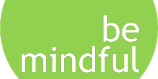 MINDFULNESS. Come può aiutare a stare meglio?
