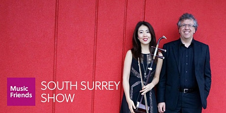 Surrey House Concert: Lunar New Year with PEP (Piano and Erhu Project)! tickets