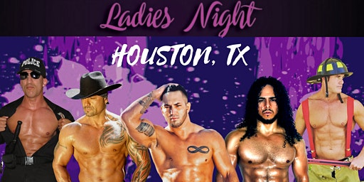 Live Male Revue Show | Ladies Night: Houston TX at American Legion Post 654
