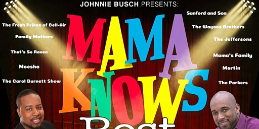 Johnnie Busch Presents Mama Knows Best