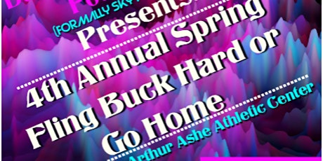 4th Annual Spring Fling Buck Hard Or Go Home Majorette Dance Competition tickets