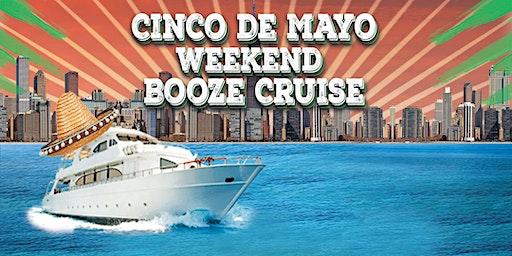 Cinco de Mayo Weekend Booze Cruise on May 2nd