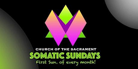 Somatic Sundays: Soul exploration through Dance & Meditation tickets