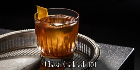 The Roosevelt Room's Bartending Master Class Series - Classic Cocktails 101 tickets