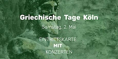 Griechische Tage Köln  | 2. Mai | EINTRITTSKARTE MIT ABENDKONZERTEN tickets