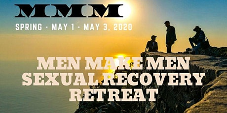 Men Make Men Sexual Recovery Spring Retreat 2020 tickets