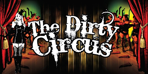 Dirty Circus Valentines Show
