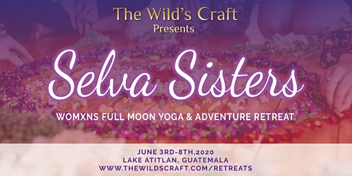 Selva Sisters Yoga & Adventure Retreat