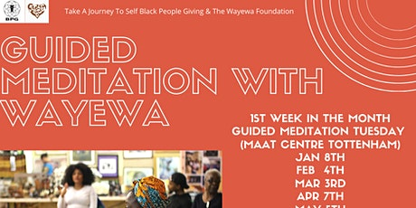 Guided Meditation With Wayewa (North London) tickets