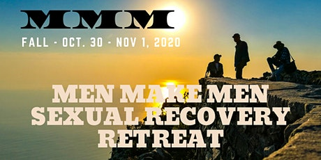 Men Make Men Sexual Recovery Fall Retreat 2020 tickets