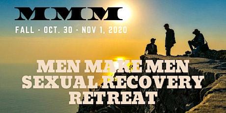 Men Make Men Sexual Recovery Fall Retreat 2020 tickets