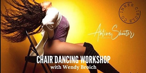 Chair Dancing Workshop: Sold Out!