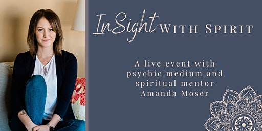 InSight With Spirit - Live Event