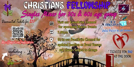 """Christians Fellowship Singles Get2gether"" for 30s & Over age group: tickets"