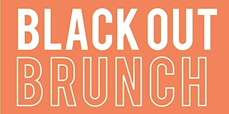 Blackout Brunch - Stylist Edition tickets