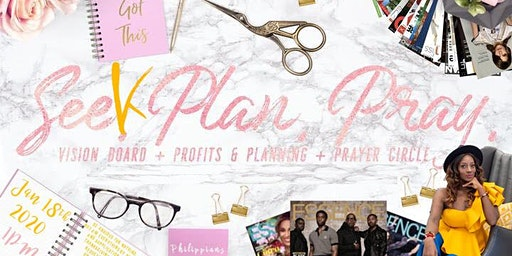 Seek. Plan. Pray. The Vision board party meets prayer circle!
