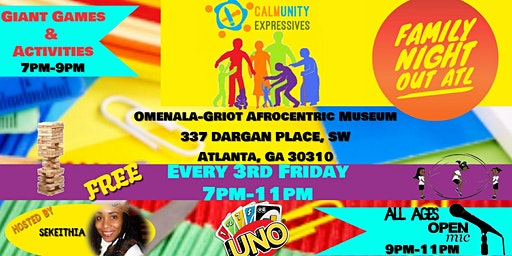 Family Night Out ATL (All Ages Open Mic/ Games/ Activities)