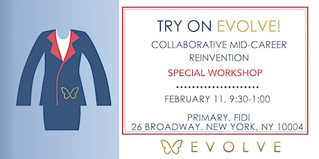 Try On Evolve: Collaborative Career Workshop | Women Returners and Pivoters tickets