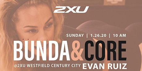 Bunda x 2XU with Evan Ruiz tickets